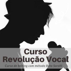 Curso de canto técnica Belting com método Beto Sorolli